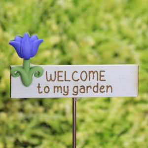 'Welcome to my Garden' Sign