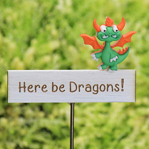 'Here Be Dragons' Sign