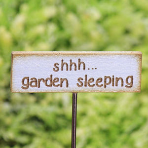 'Shhh.... garden sleeping' Sign