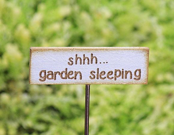'Shhh.... garden sleeping' Sign