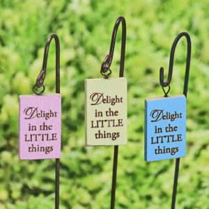 Delight in the little things hanging sign